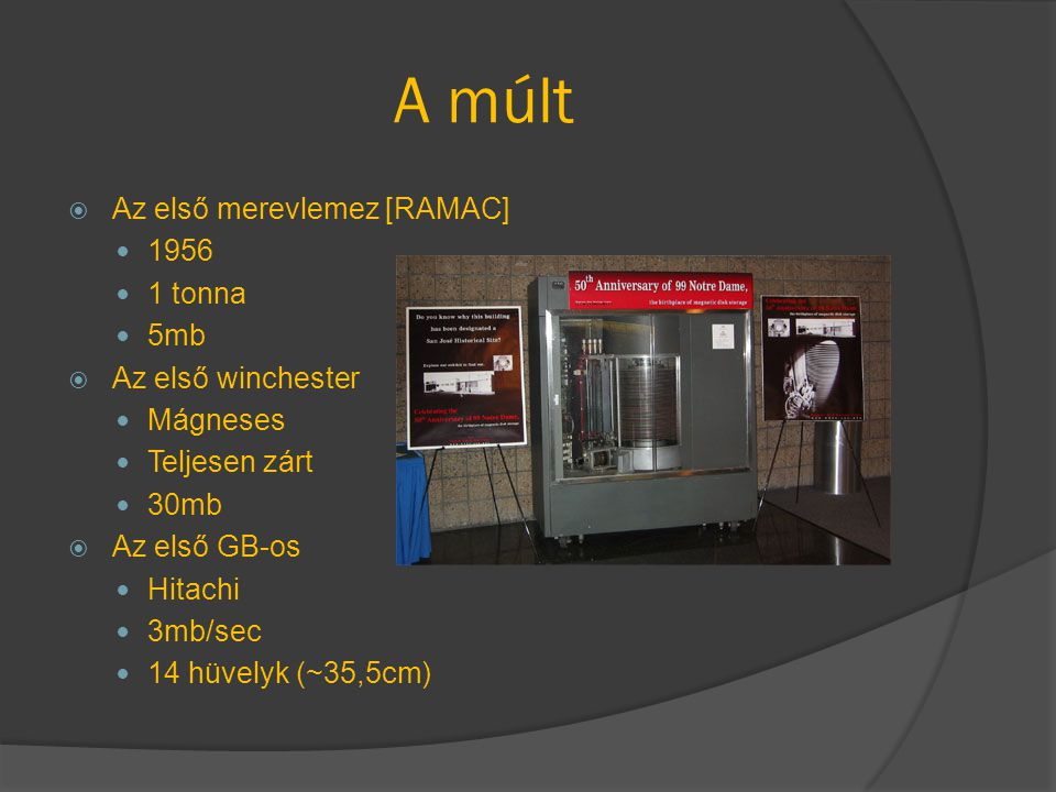 A múlt Az első merevlemez [RAMAC] 1956 1 tonna 5mb Az első winchester